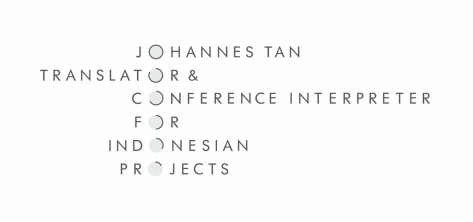 Johannes Tan, Indonesian Translator & Conference Interpreter